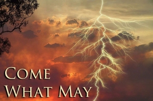 Come-what-may-