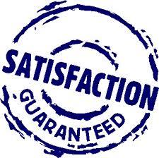 Satisfaction Garaunteed